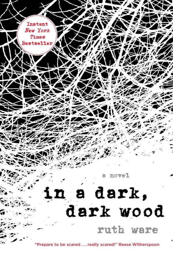 in a dark dark wood - ruth ware