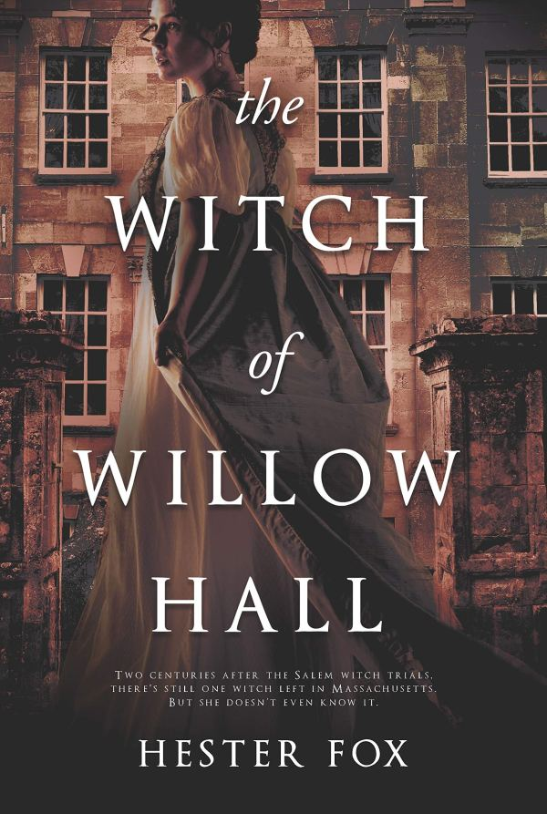 hester fox - the witch of willow hall
