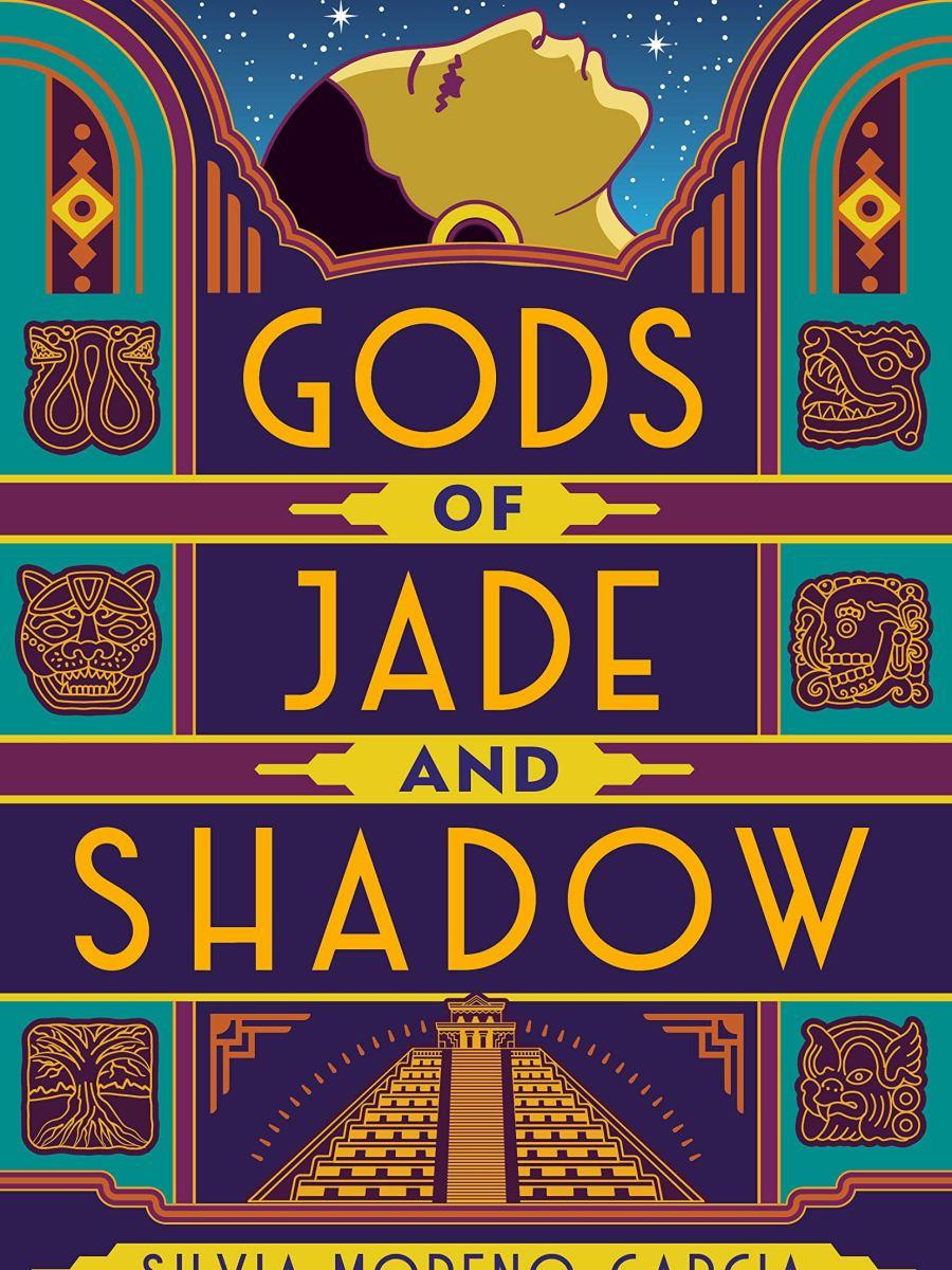 silvia moreno-garcia - gods of jade and shadow