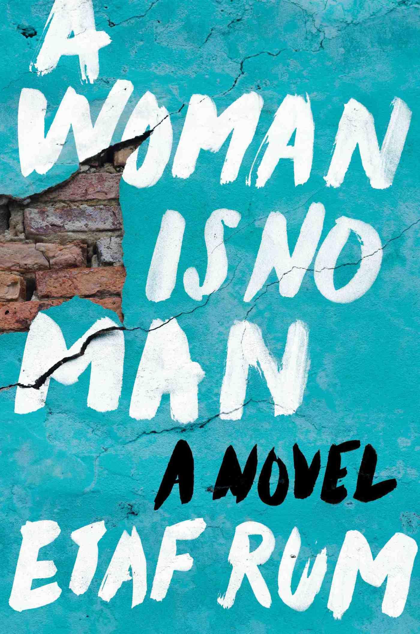 etaf rum - a woman is no man