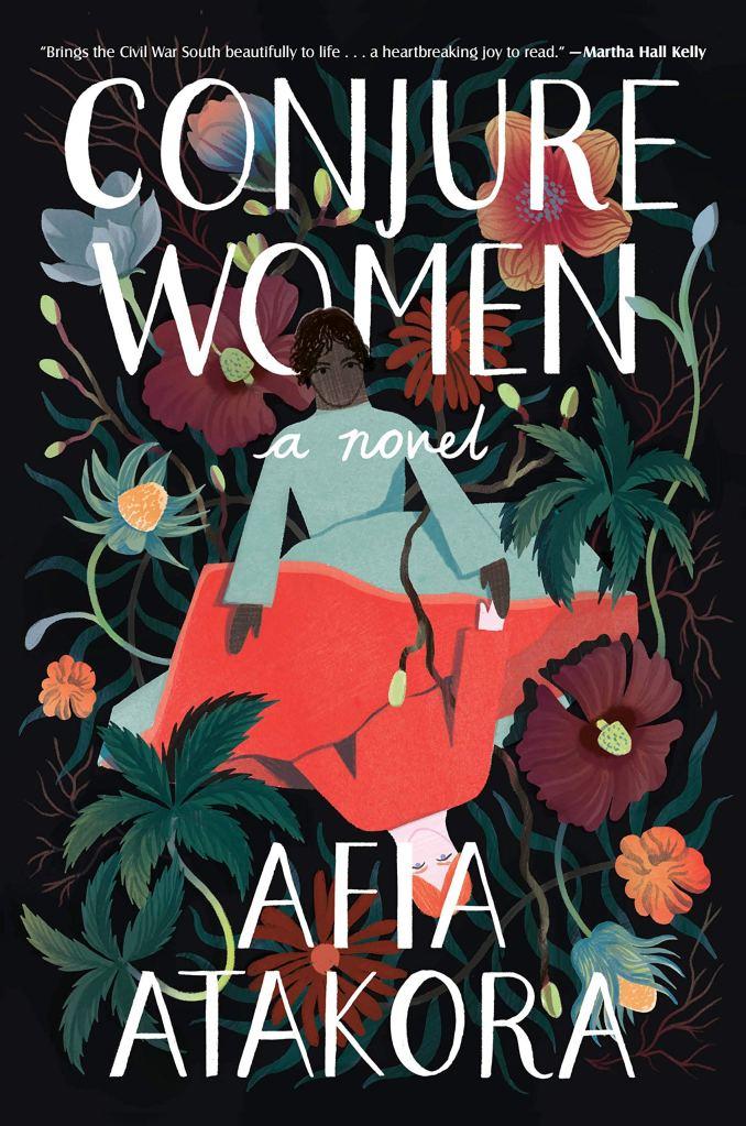 Afia Atakora - Conjure Women