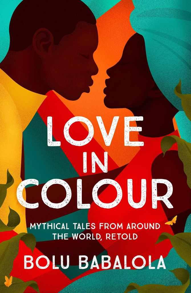 Bolu Babalola - Love in Colour