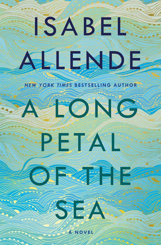 Isabel Allende - A Long Petal of the Sea