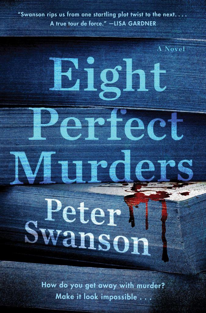 Peter Swanson - Eight Perfect Murders