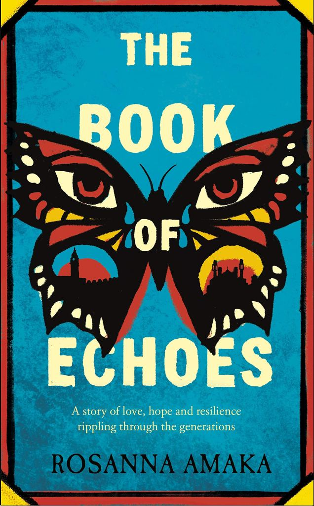 Rosanna Amaka - The Book of Echoes