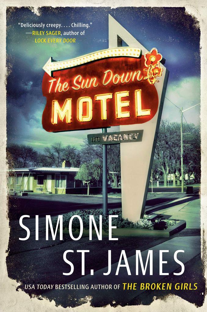 Simone St. James - The Sun Down Motel
