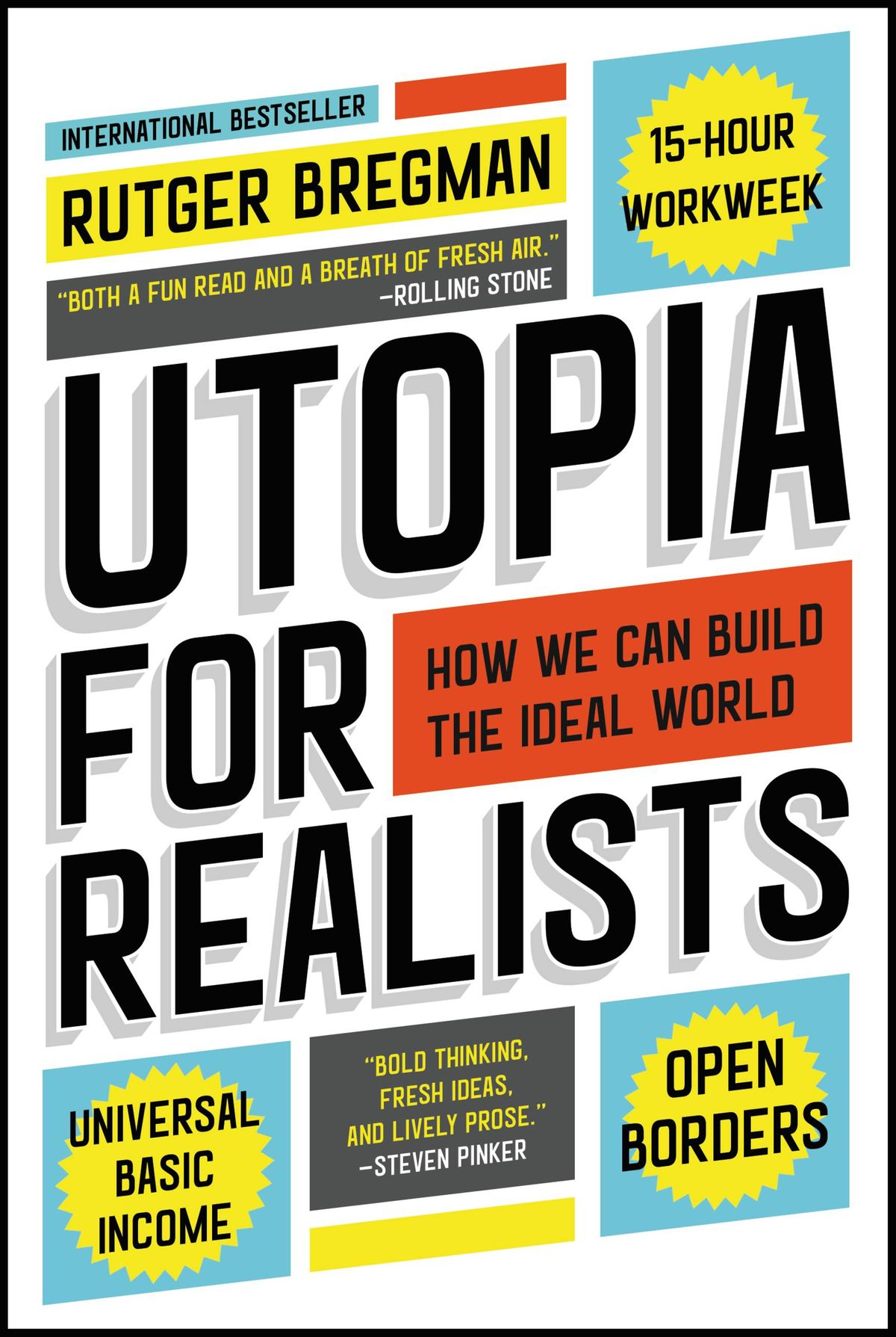 Rutger Bregman - Utopia For Realists
