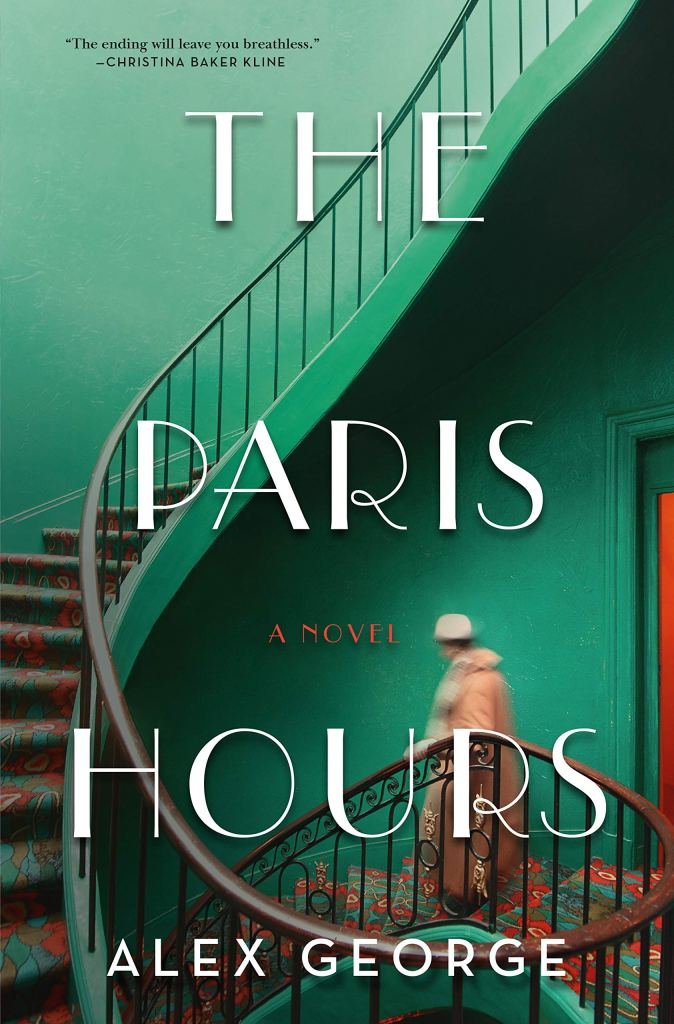 Alex George - The Paris Hours