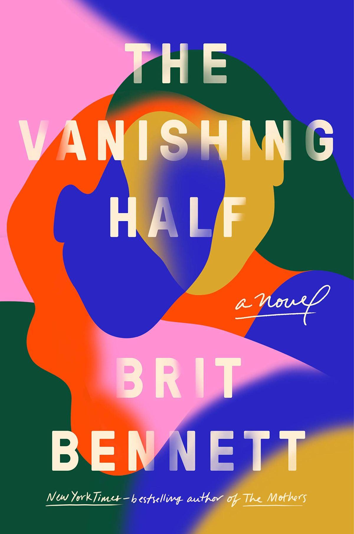 Brit Bennett - The Vanishing Half