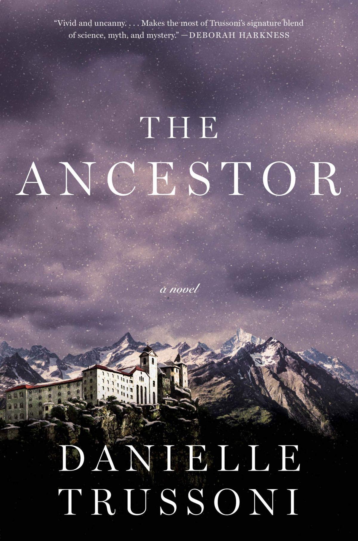 Danielle Trussoni - The Ancestor