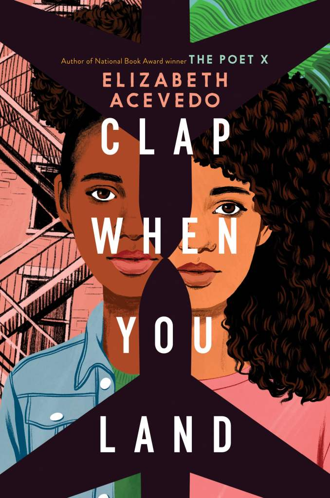 Elizabeth Acevedo - Clap When You Land