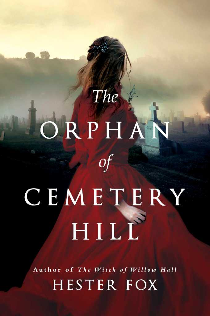 Hester Fox - The Orphan of Cemetery Hill