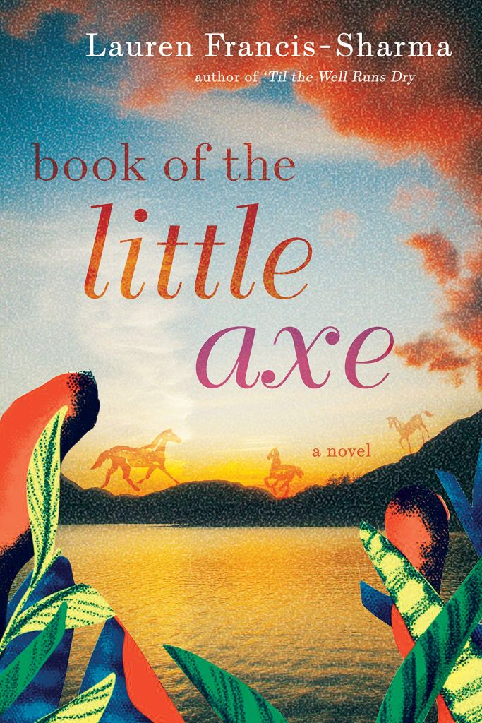 Lauren Francis-Sharma - Book of the Little Axe