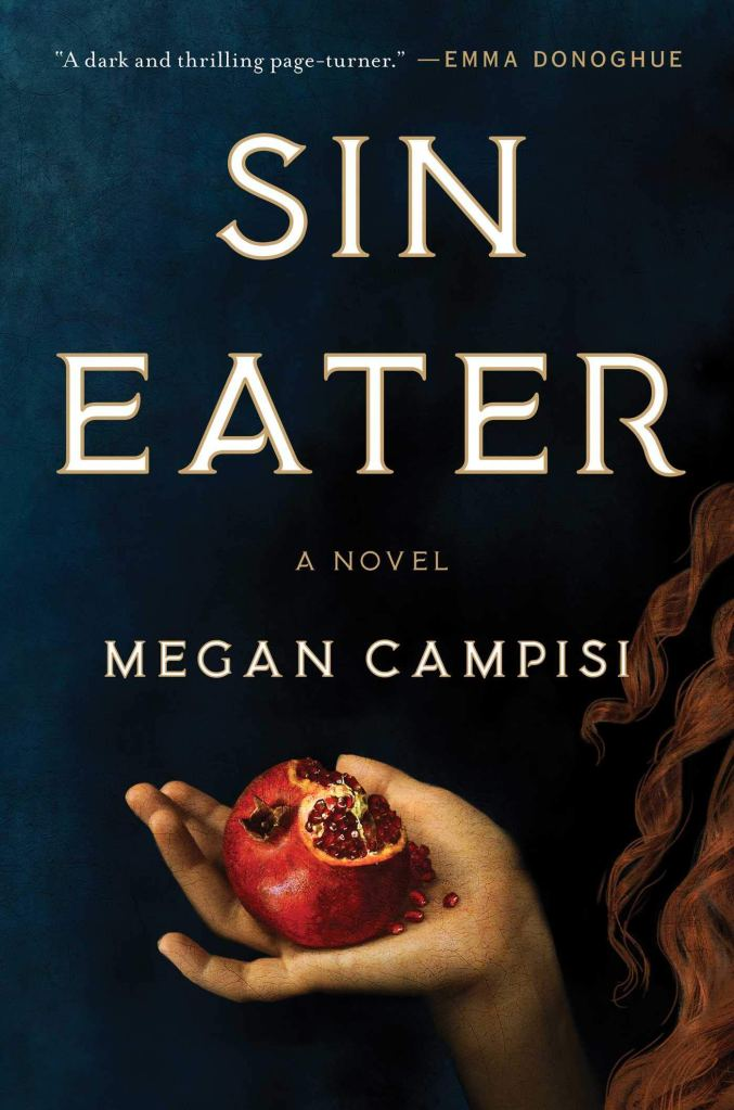 Megan Campisi - Sin Eater