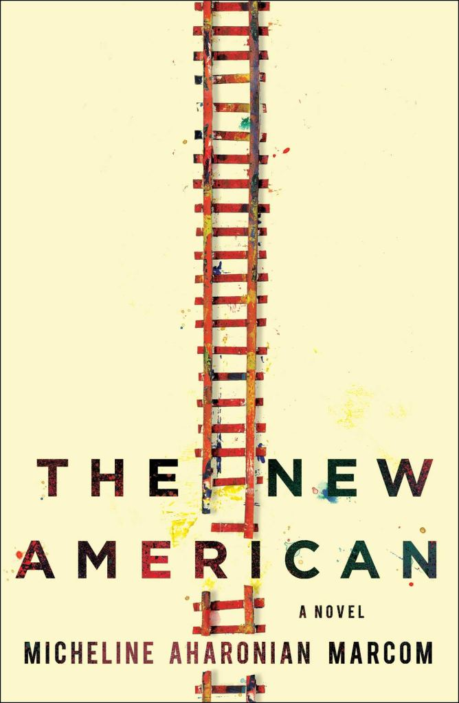 Micheline Aharonian Marcom - The New American