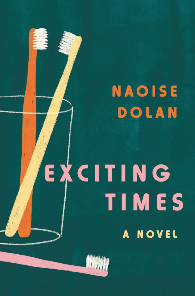 Naoise Dolan - Exciting Times