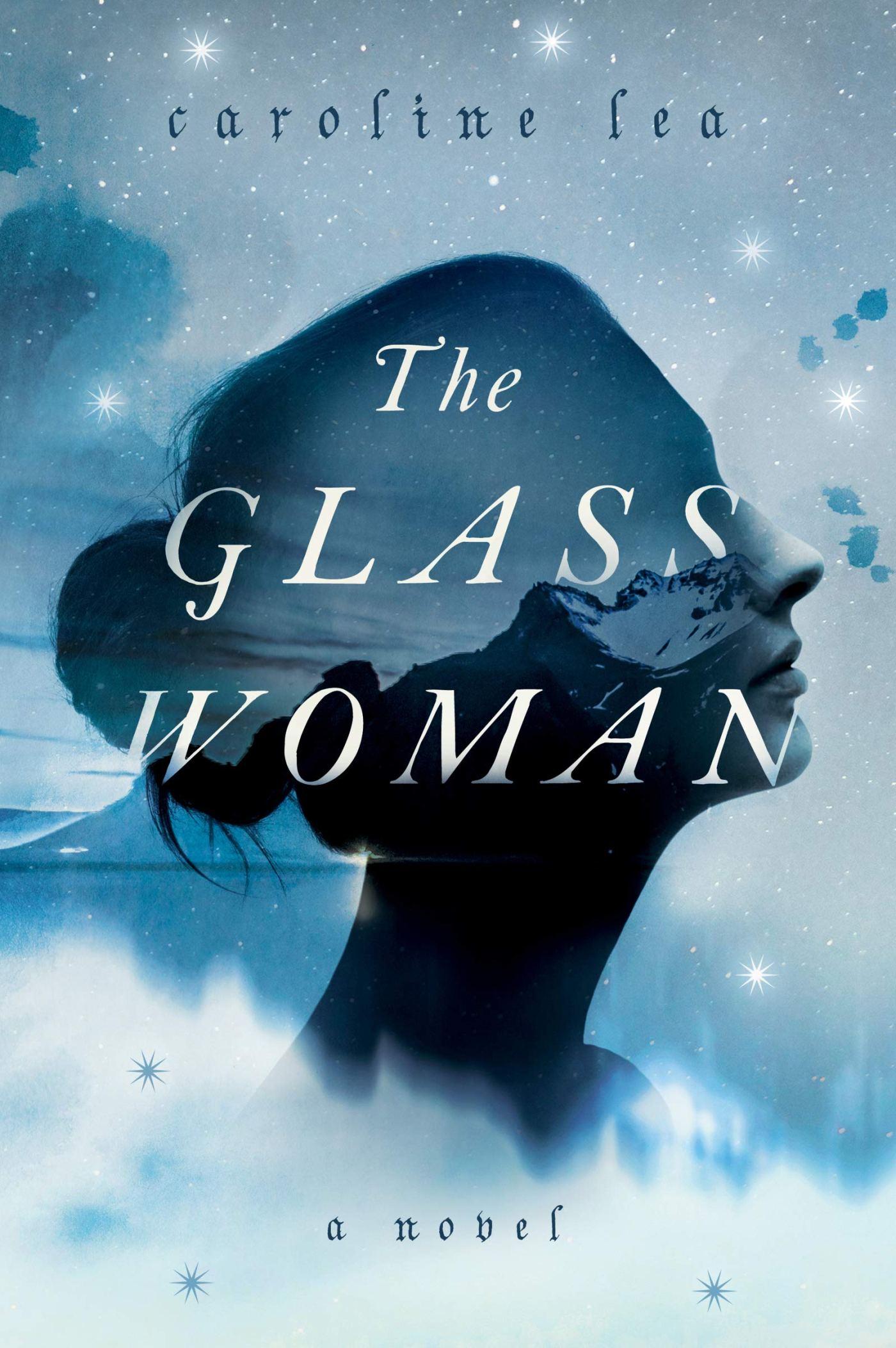 Caroline Lea - The Glass Woman
