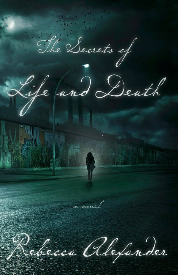 Rebecca Alexander - The Secrets of Life and Death