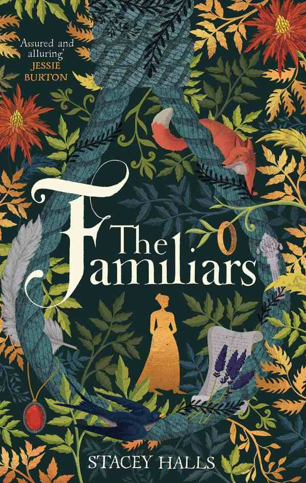 Stacey Halls - The Familiars