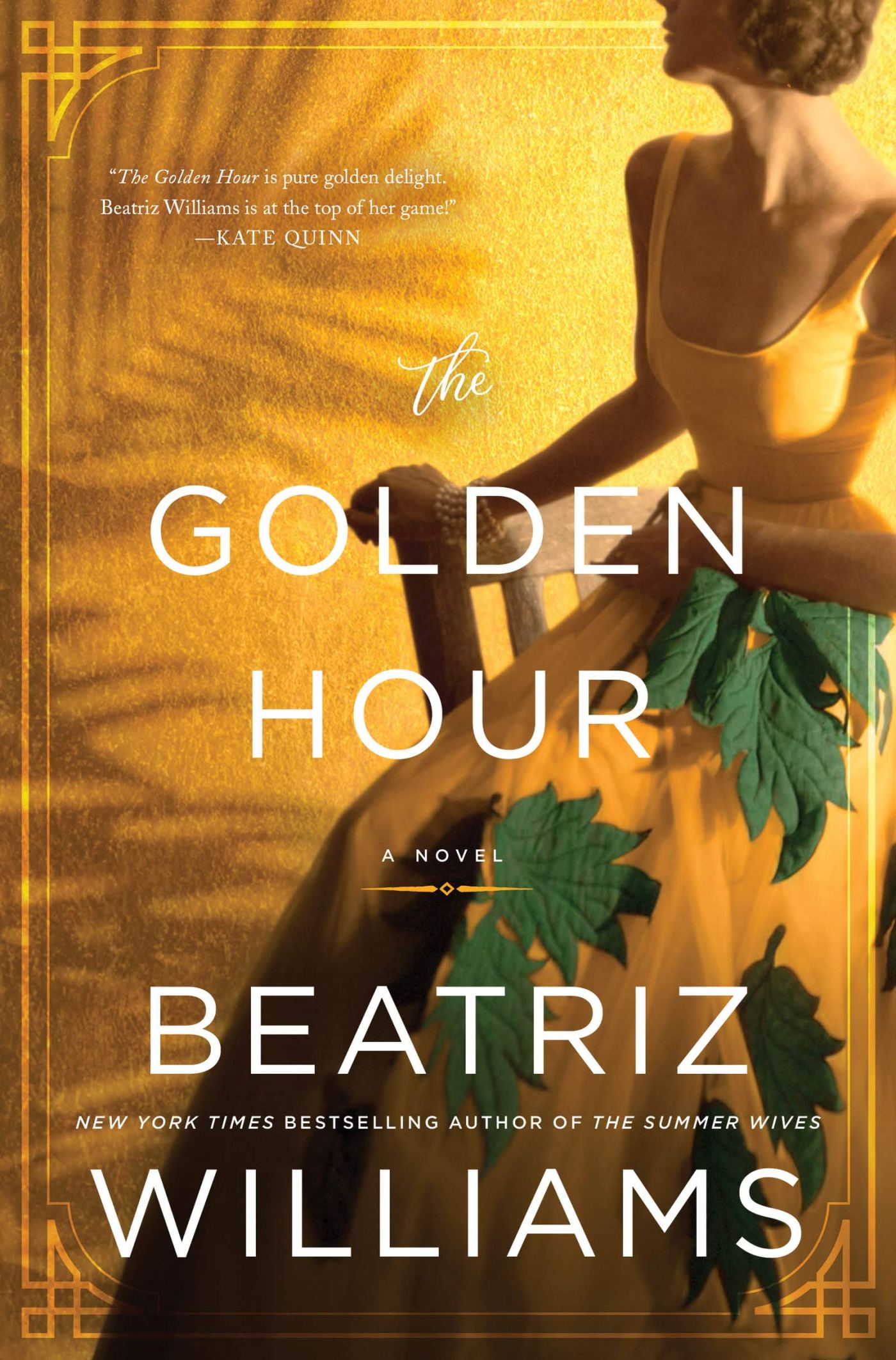 Beatriz Williams - The Golden Hour