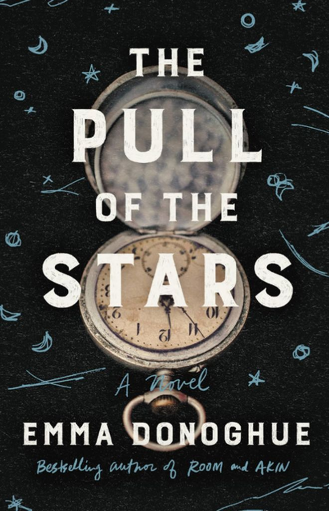 Emma Donoghue - The Pull of the Stars