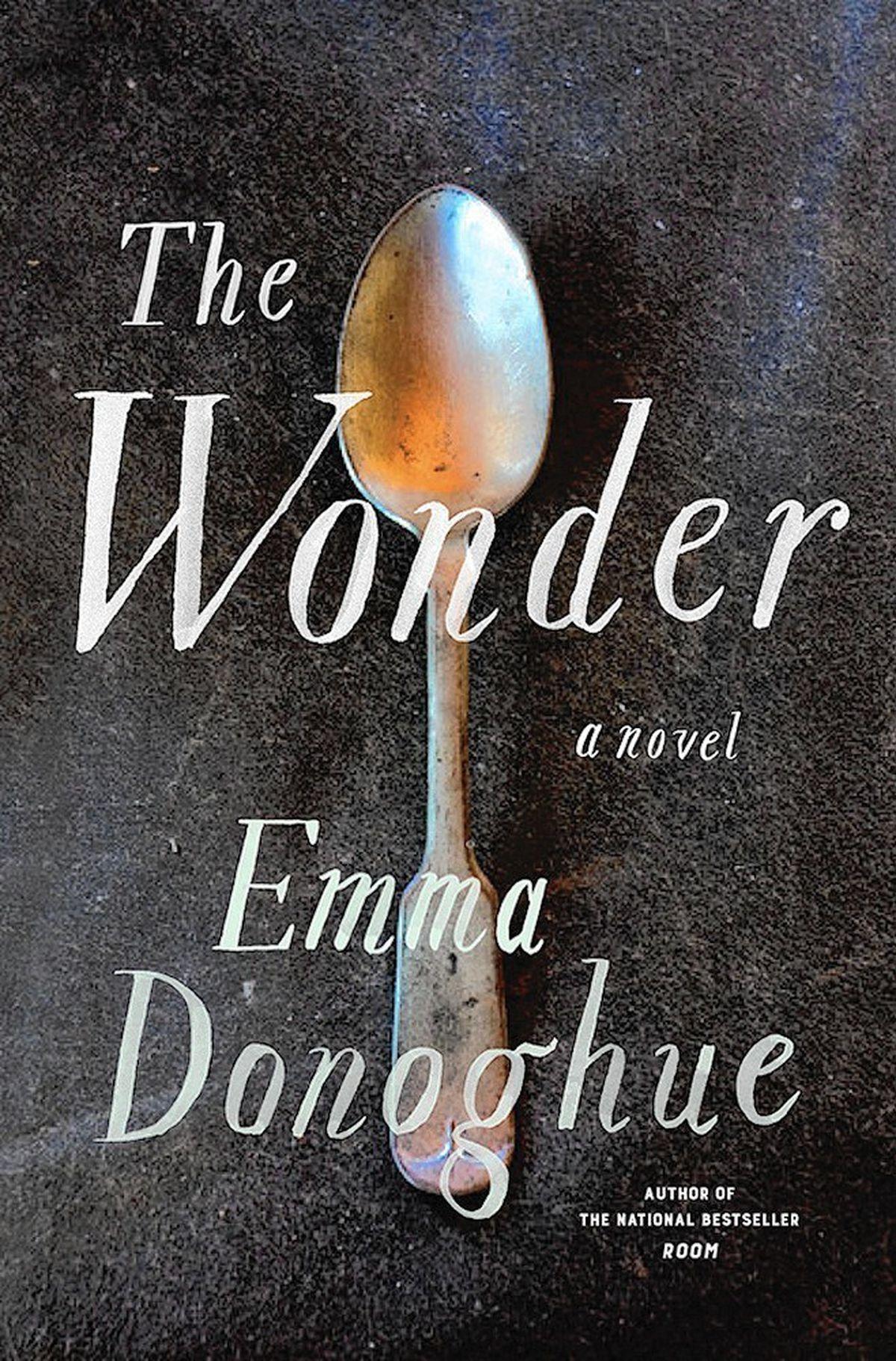 Emma Donoghue - The Wonder