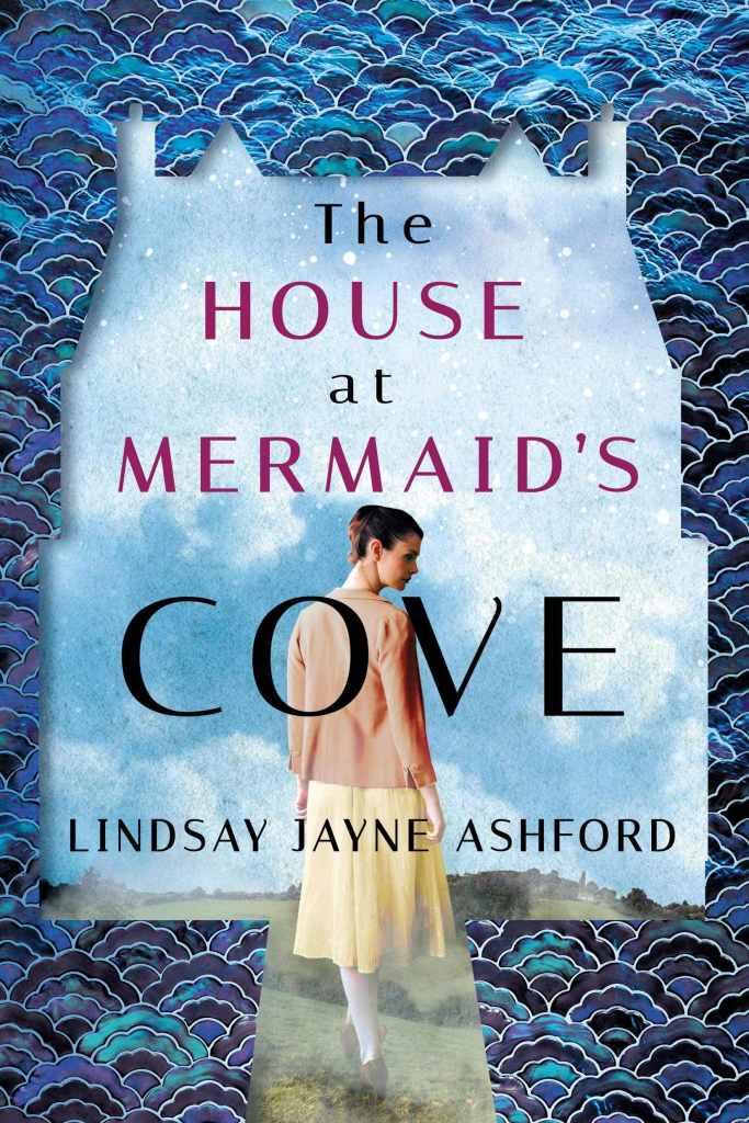 Lindsay Jayne Ashford - The House at Mermaid's Cove