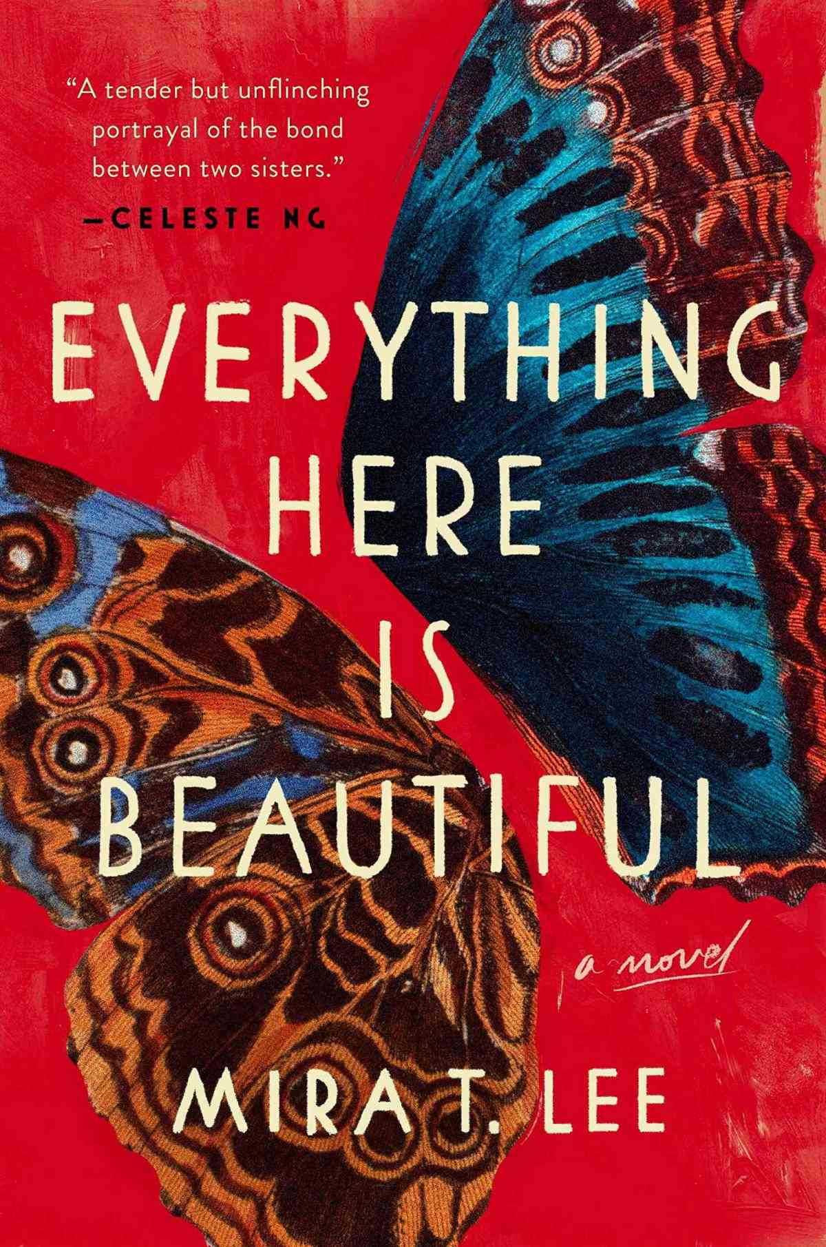 Mira T. Lee - Everything Here is Beautiful