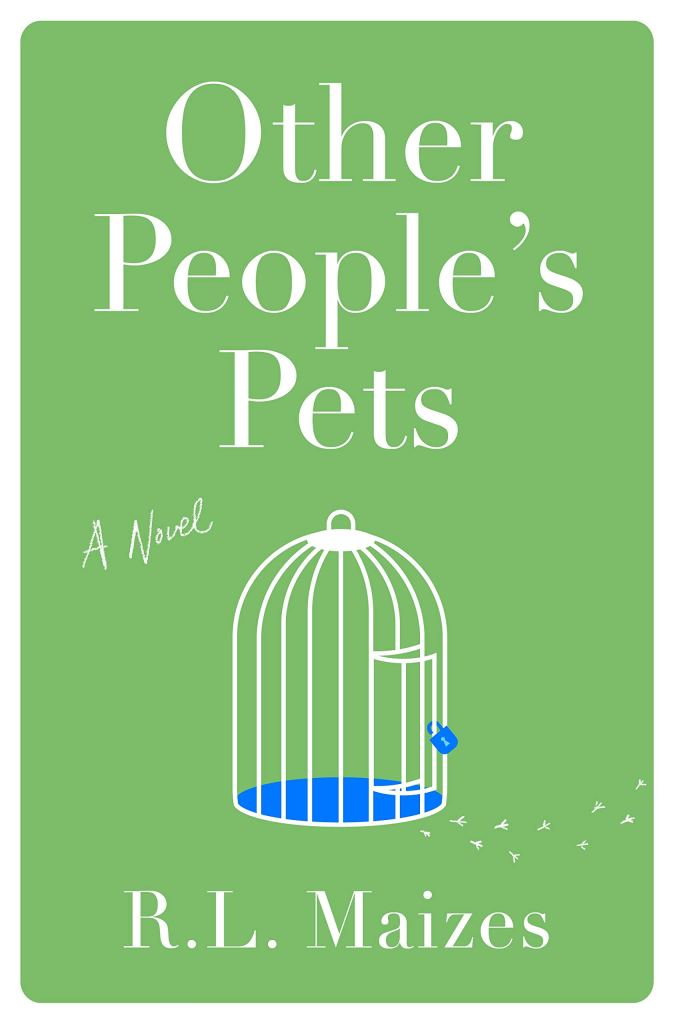 R. L. Maizes - Other People's Pets