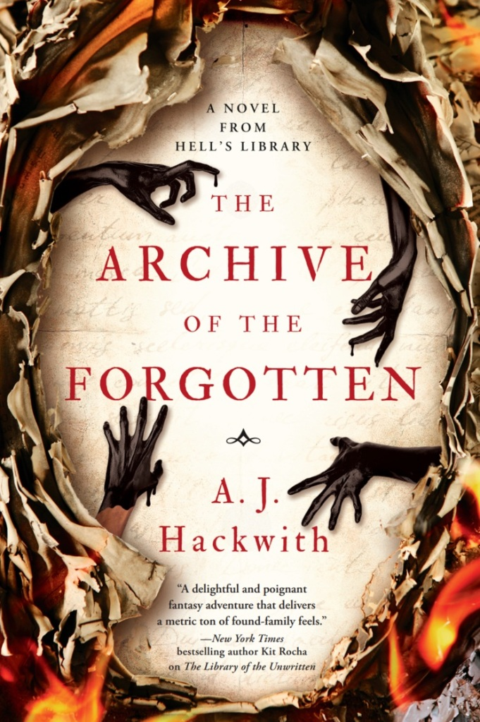 A. J. Hackwith - The Archive of the Forgotten