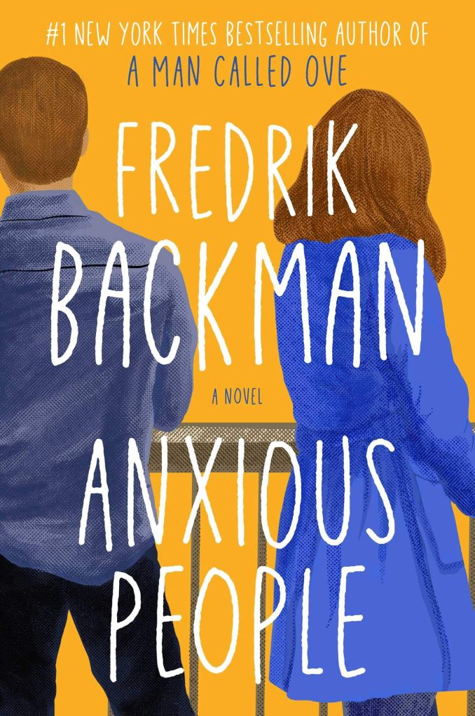 Fredrik Backman - Anxious People