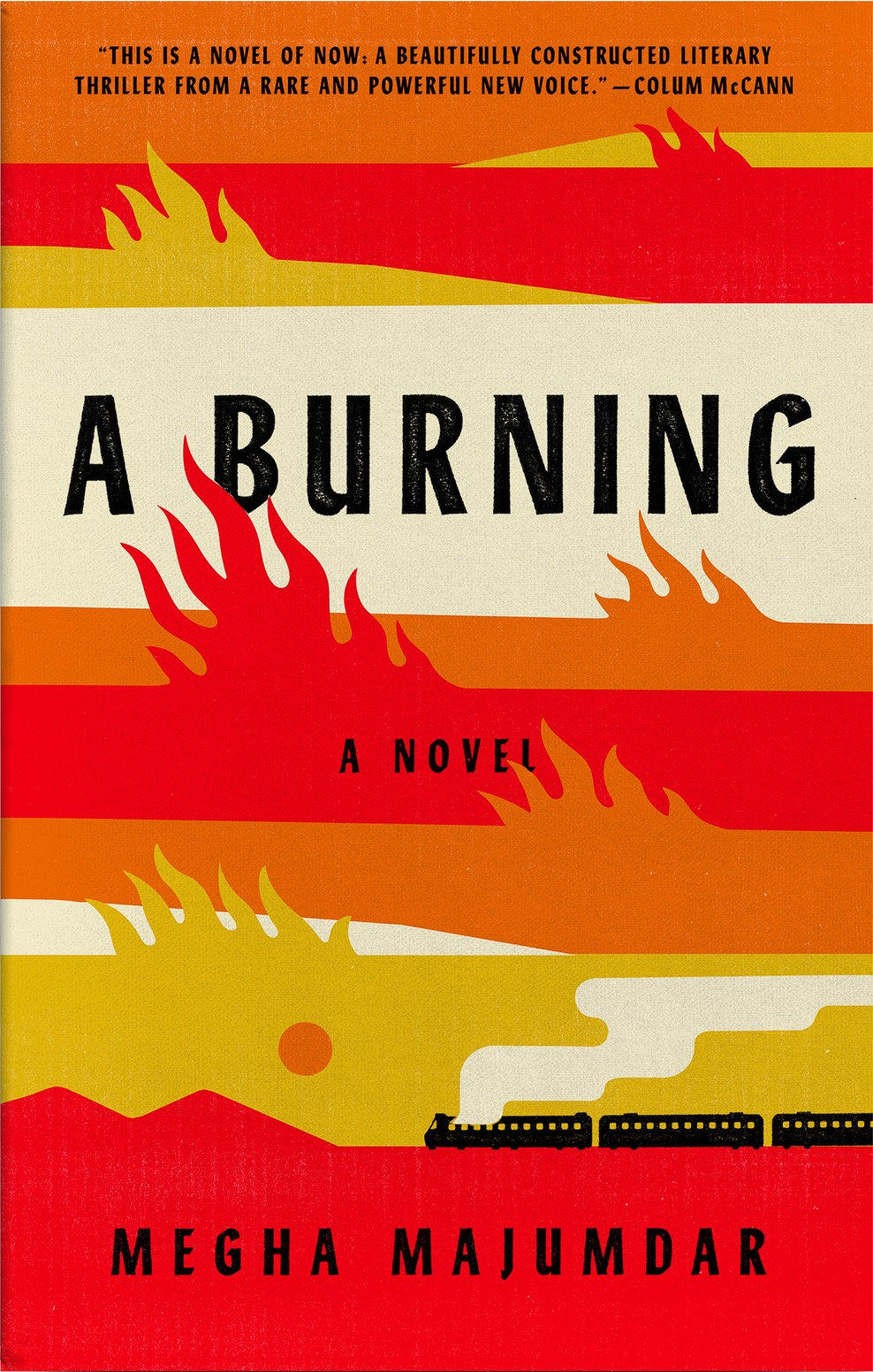 Megha Majumdar - A Burning