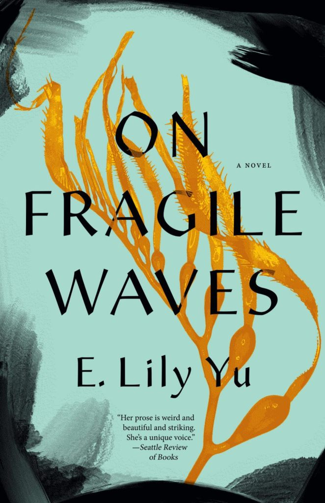 E. Lily Yu - On Fragile Waves