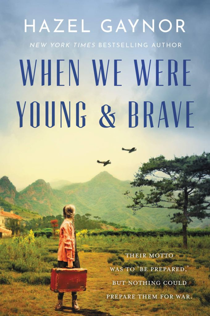Hazel Gaynor - When We Were Young and Brave