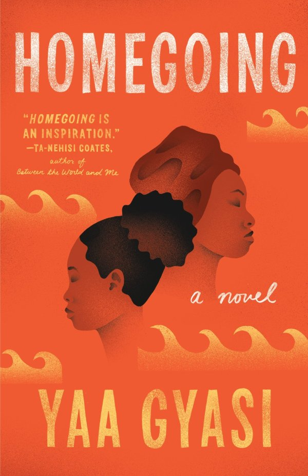 Yaa Gyasi - Homegoing