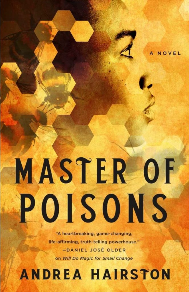 Andrea Hairston – Master of Poisons