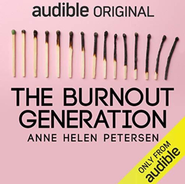 Anne Helen Petersen - The Burnout Generation