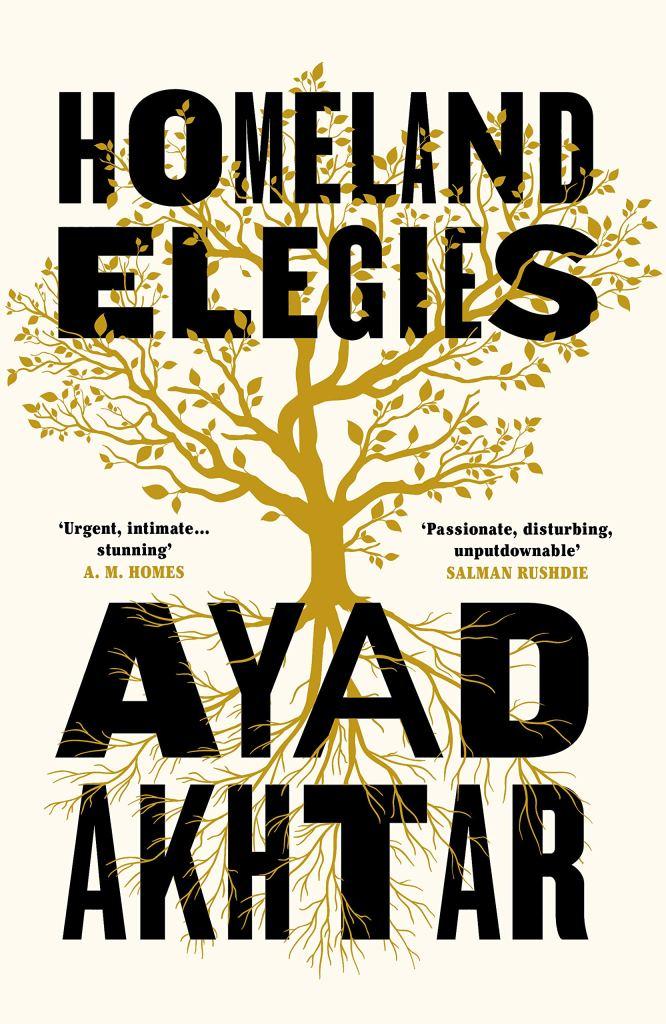 Ayad Akhtar – Homeland Elegies