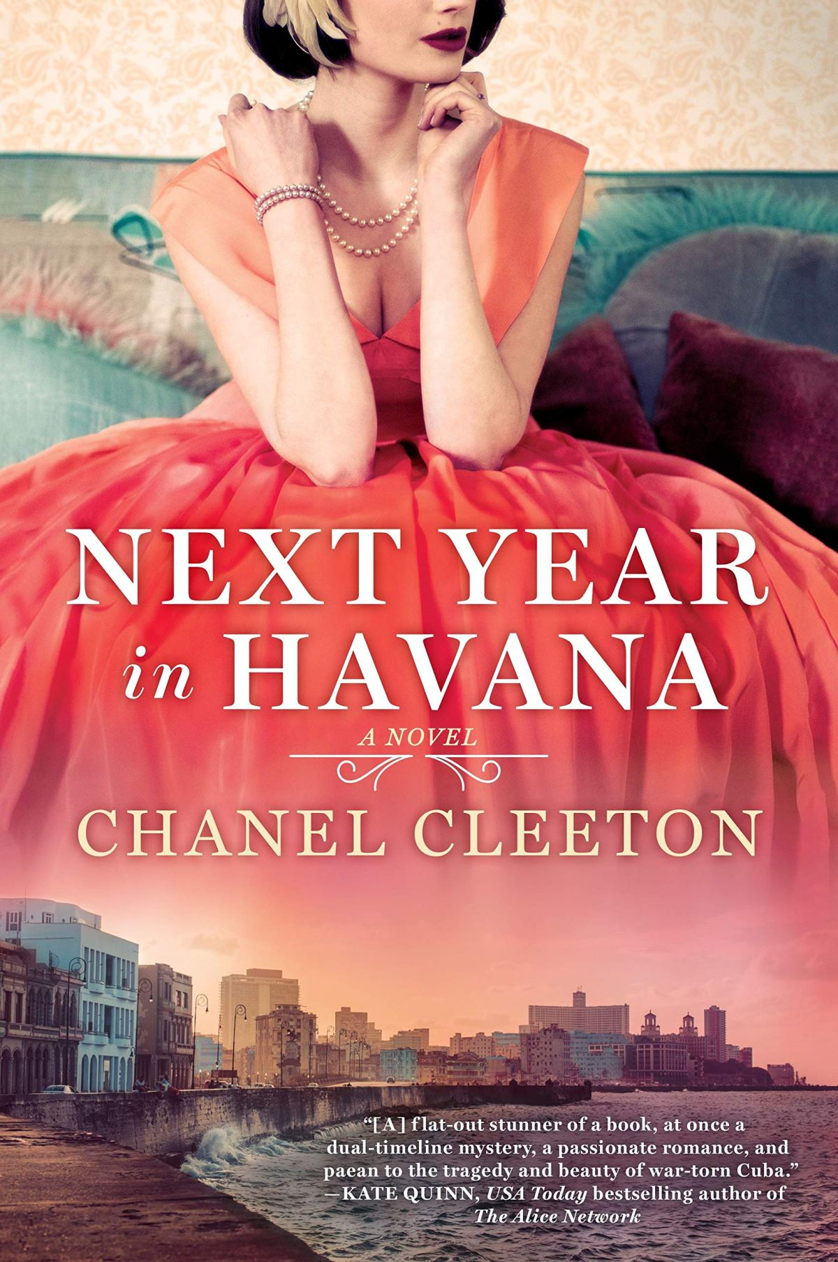 Chanel Cleeton - Next Year in Havana