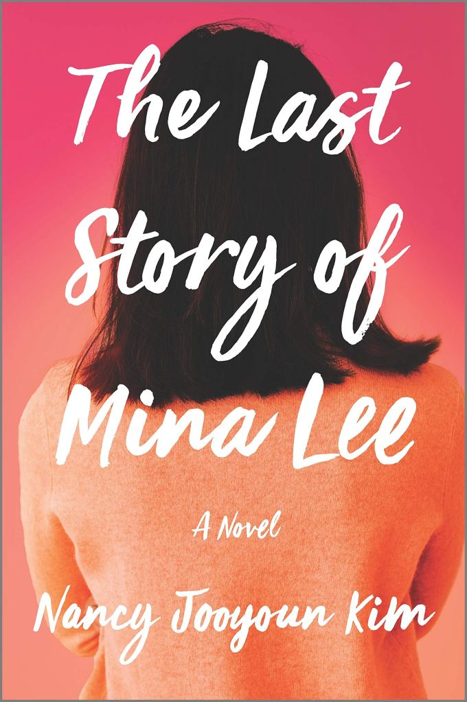 Nancy Jooyoun Kim - The Last Story of Mina Lee