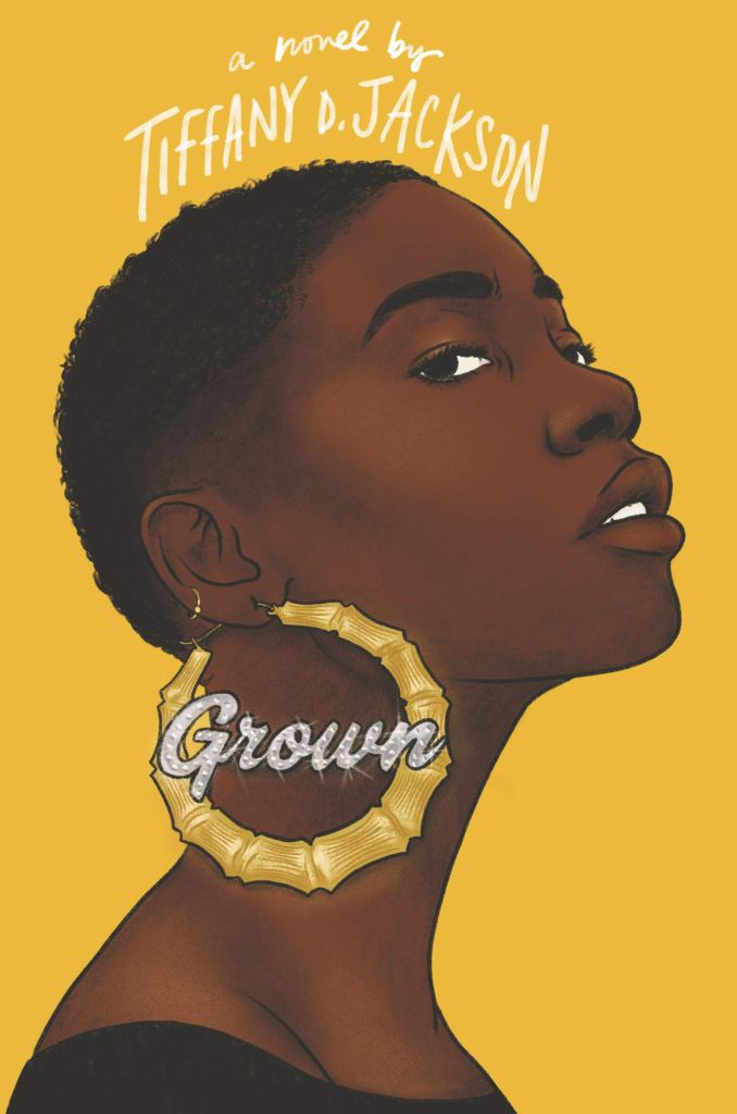 Tiffany D. Jackson – Grown