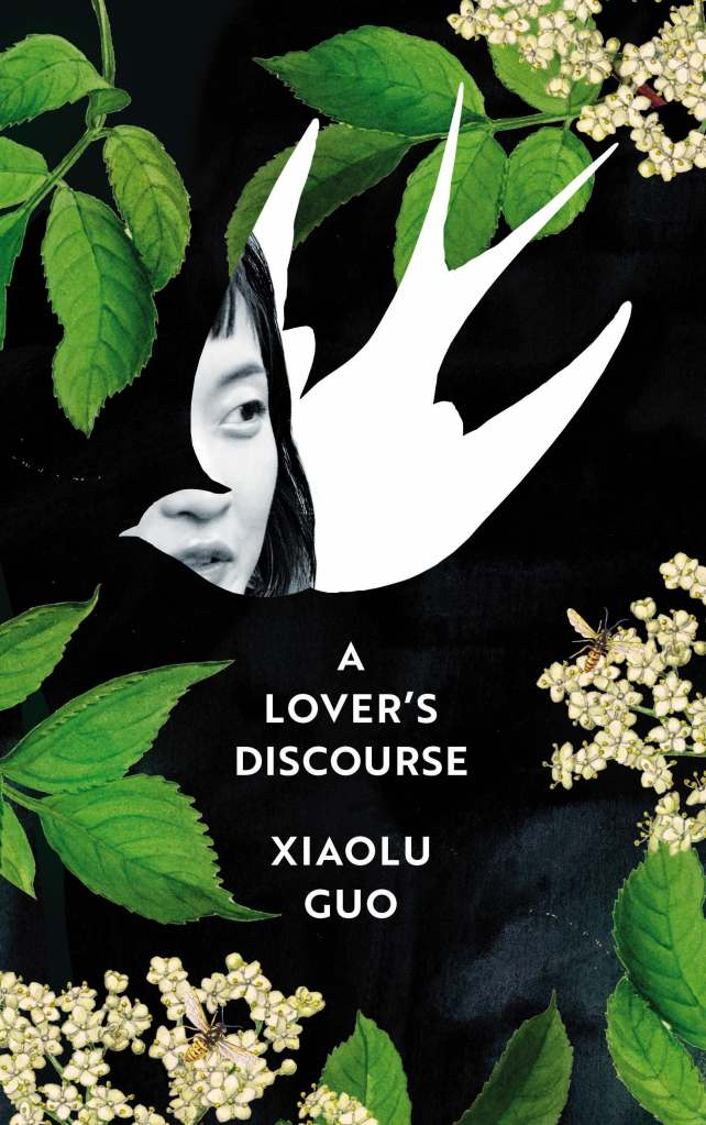 Xiaolu Guo - A Lover's Discourse