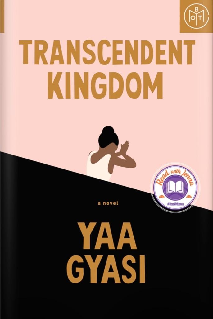 Yaa Gyasi - Transcendent Kingdom - BOTM