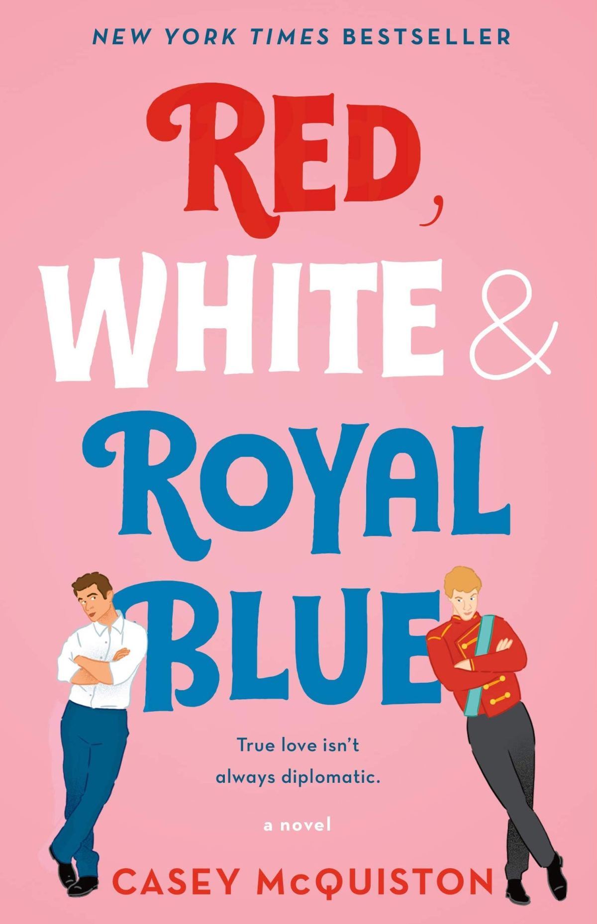 Casey McQuiston - Red, White, & Royal Blue