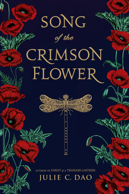 Julie C. Dao - Song of the Crimson Flower