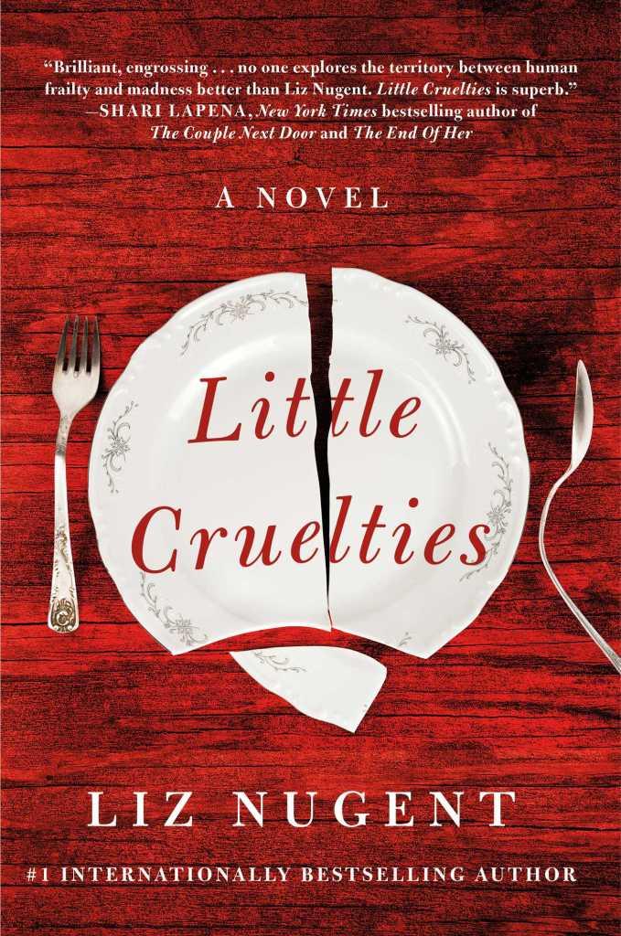 Liz Nugent - Little Cruelties