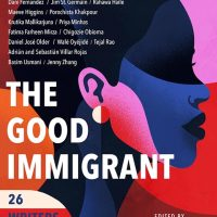 The Good Immigrant: 26 Writers Reflect on America