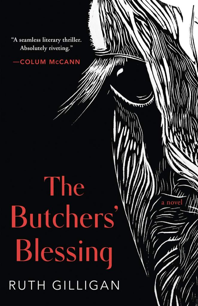 Ruth Gilligan - The Butchers' Blessing