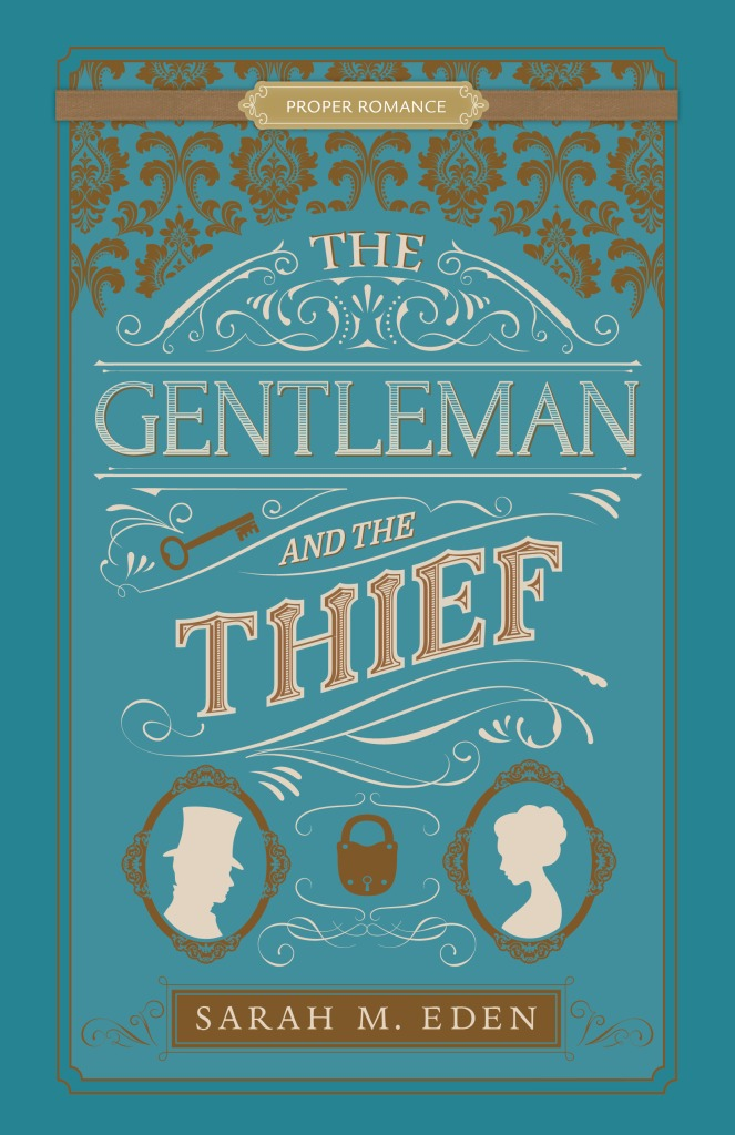 Sarah M. Eden - The Gentleman and the Thief