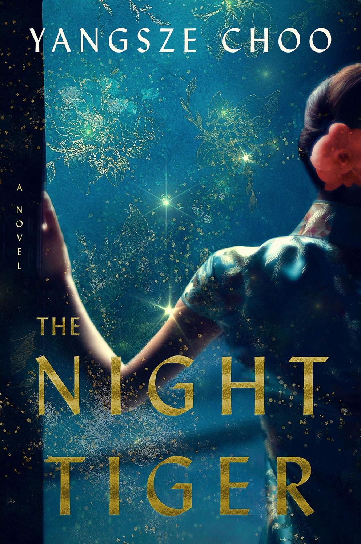 Yangsze Choo - The Night Tiger